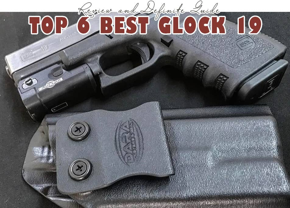 Best Glock 19 Holster reviews 2021