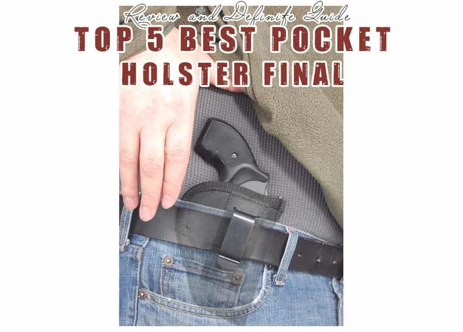 Best Pocket Holster Reviews