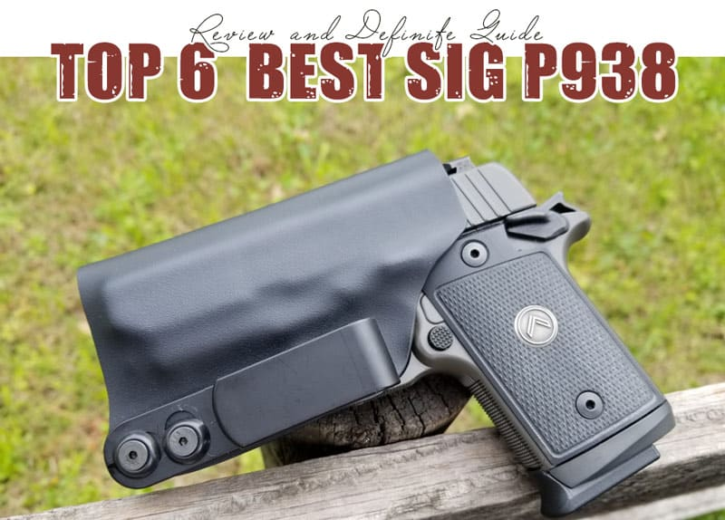 Best SIG P938 Holster